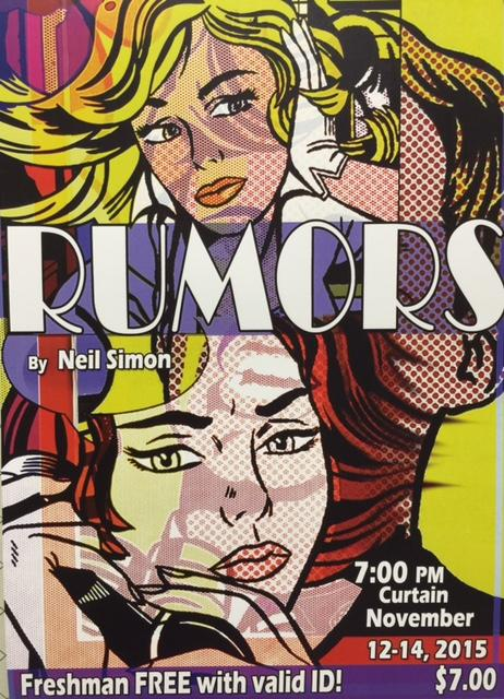 The fall play, Rumors, examines relationships and the power of rumors